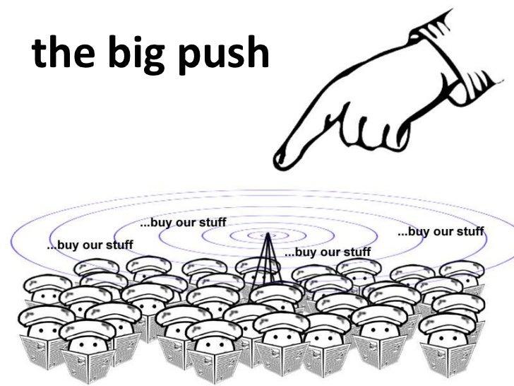 the big push<br />