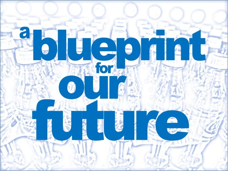 a<br />blueprint<br />for<br />our<br />future<br />