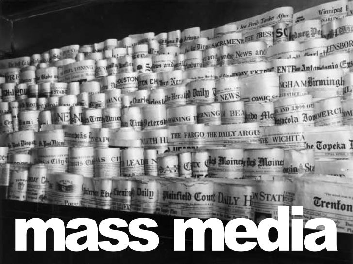 mass media<br />