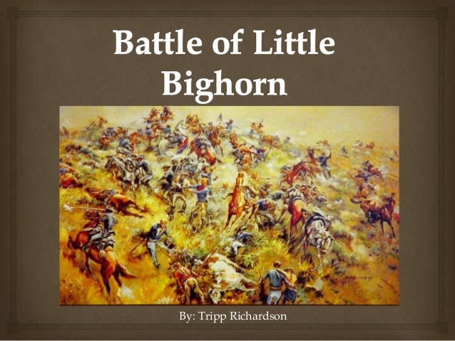 essay on the battle of little bighorn In this essay i have attempted to recreate and assess the military  one clash  from that campaign, the battle of the little bighorn, saw the.