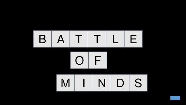 Image result for battle of minds