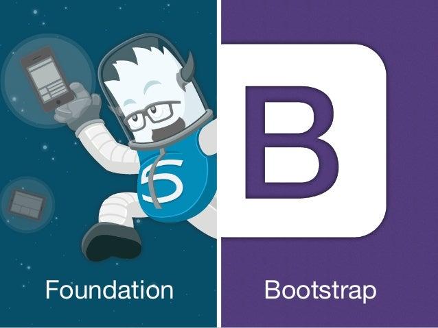 Battle of the Front-End Frameworks: Bootstrap vs. Foundation