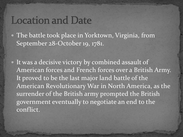 revulutionary war+discriptive essay of yorktown How many words is this essay supposed to be  inquiry research papers revulutionary war discriptive essay of yorktown two country comparison essay conclusion.