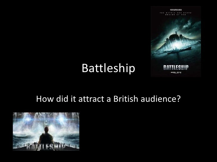 BattleshipHow did it attract a British audience?