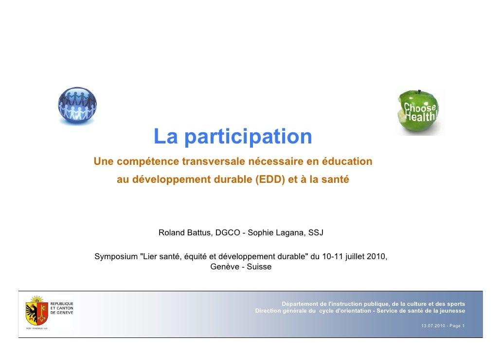 La participation Une compétence transversale nécessaire en éducation      au développement durable (EDD) et à la santé    ...