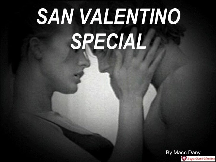 SAN VALENTINO SPECIAL By Macc Dany