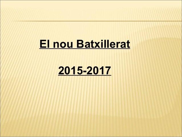El nou Batxillerat 2015-2017