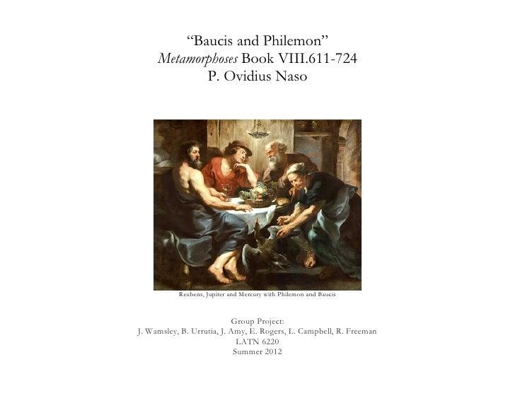 """Baucis and Philemon""     Metamorphoses Book VIII.611-724            P. Ovidius Naso                                      ..."
