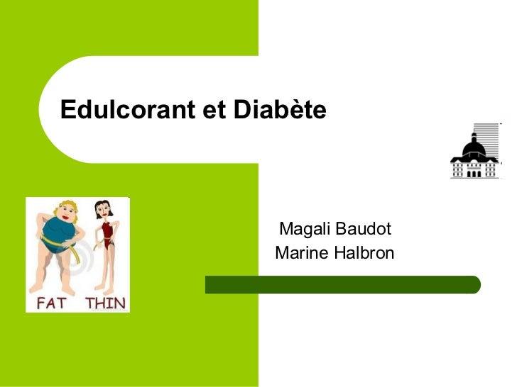 Edulcorant et Diabète Magali Baudot Marine Halbron