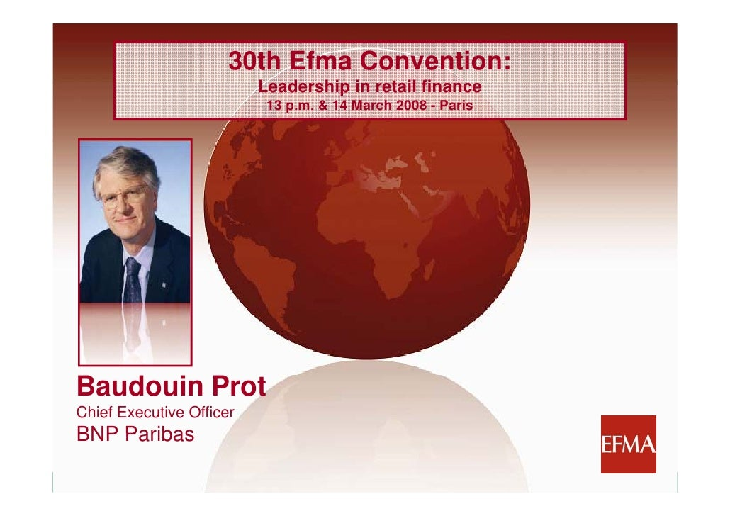 30th Efma Convention:                                 Leadership in retail finance                                 L d    ...