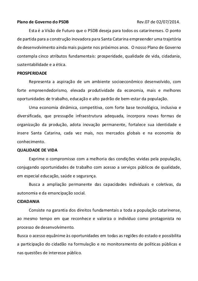 PlanodeGovernodoPSDB     Rev.07de02/07/2014. EstaéaVisãodeFuturoqueoPSDBdesejaparatodos...