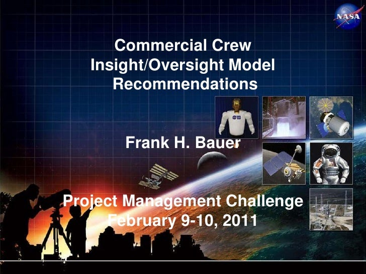 Commercial Crew                  Insight/Oversight Model                     Recommendations                      Frank H....