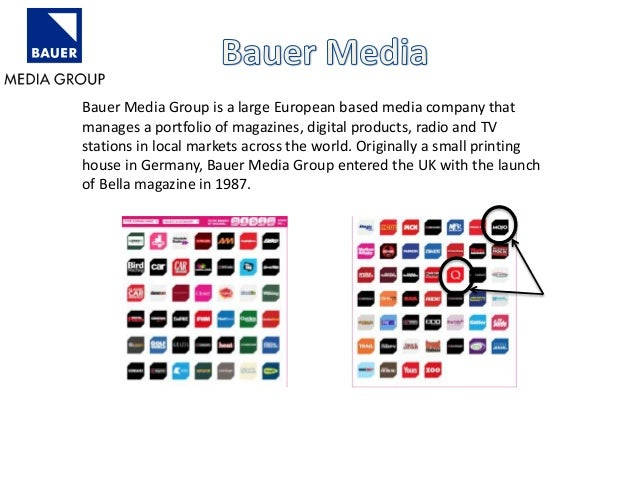 Bauer Media Group is a large European based media company that  manages a portfolio of magazines, digital products, radio ...
