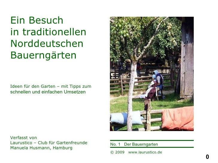 Ein Besuch  in traditionellen  Norddeutschen  Bauerngärten Ideen für den Garten – mit Tipps zum  schnellen und einfachen U...