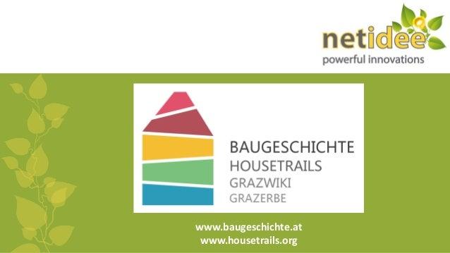 www.baugeschichte.at  www.housetrails.org