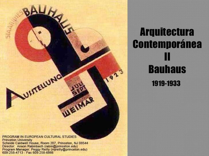 ArquitecturaContemporánea      II   Bauhaus   1919-1933