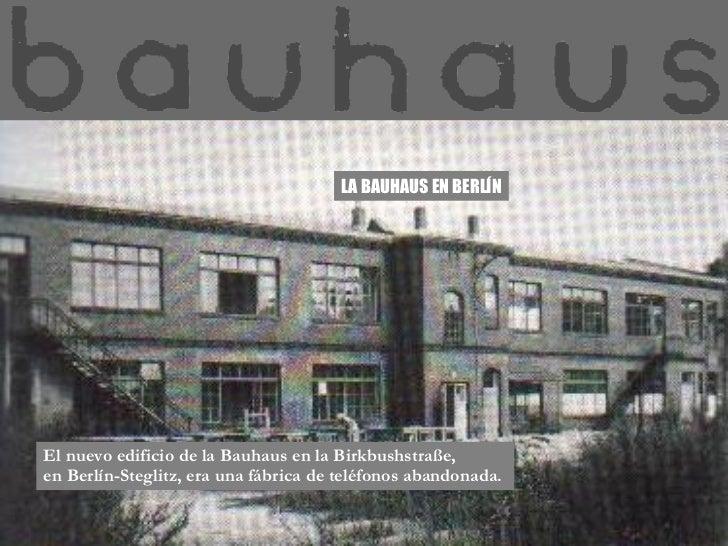 Bauhaus for Bauhaus berlin edificio