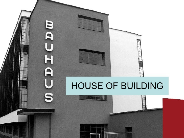 HOUSE OF BUILDING
