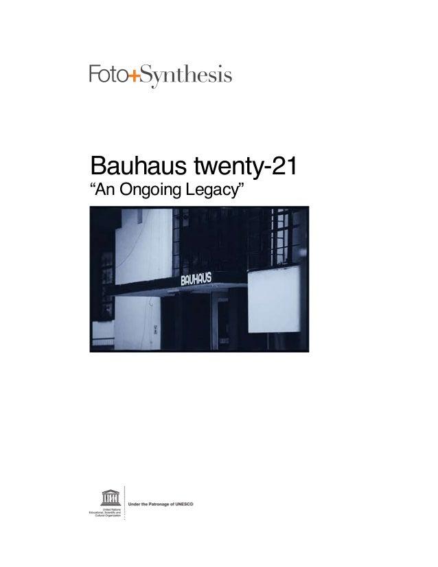 "Bauhaus twenty-21""An Ongoing Legacy"""