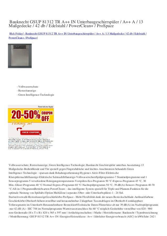 Bauknecht GSUP 81312 TR A++ IN Unterbaugeschirrspüler / A++ A / 13Maßgedecke / 42 db / Edelstahl / PowerClean+ / ProSpaceB...