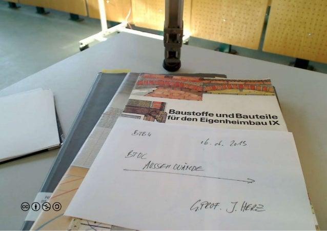 Brandenburgische Technische Universität Cottbus - LS Baukonstruktion und Entwerfen - BTB4 Vorlesung/Übung 240107 - Technis...