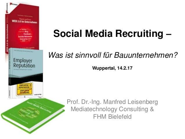 Bauunternehmen Wuppertal social media recruiting was ist sinnvoll für bauunternehmen