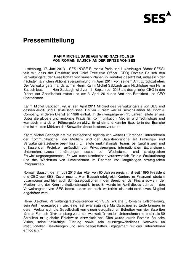 PressemitteilungKARIM MICHEL SABBAGH WIRD NACHFOLGERVON ROMAIN BAUSCH AN DER SPITZE VON SESLuxemburg, 17. Juni 2013 – SES ...
