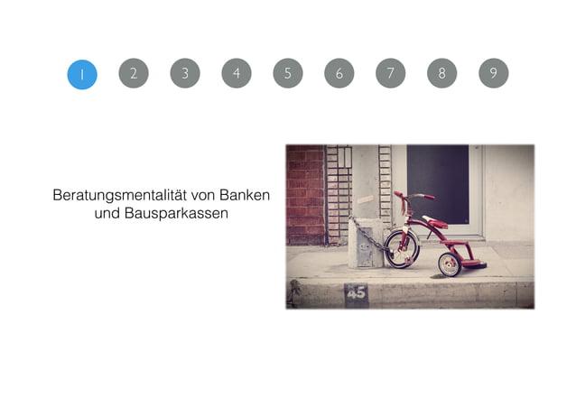 1 2 3 4 5 Beratungsmentalität von Banken  und Bausparkassen 6 7 8 9