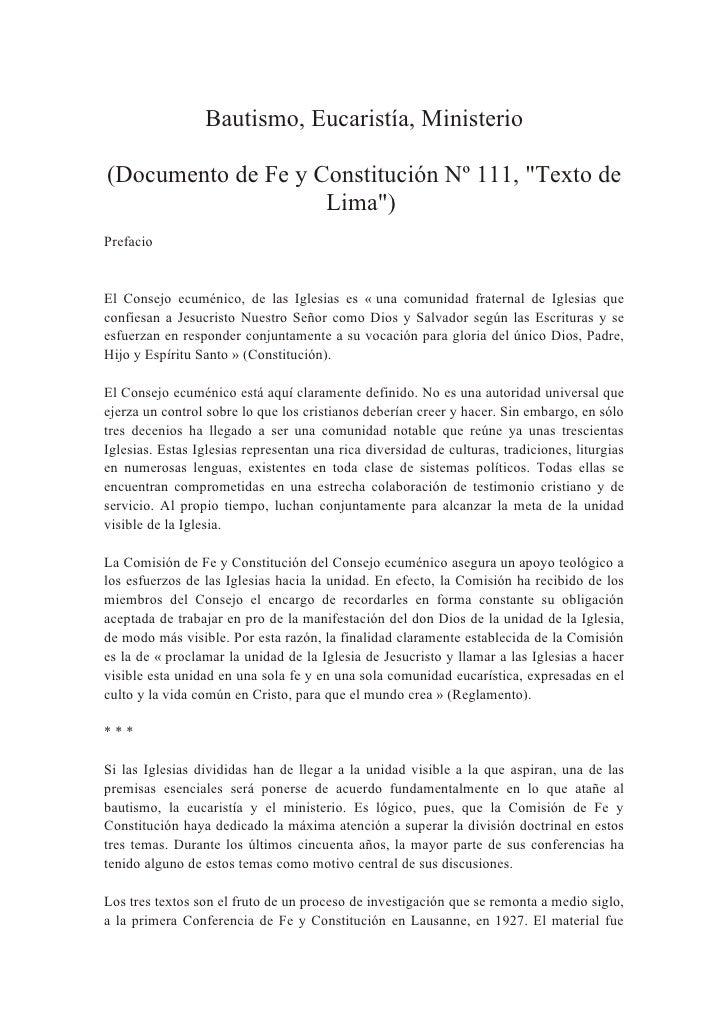 """Bautismo, Eucaristía, Ministerio(Documento de Fe y Constitución Nº 111, """"Texto de                    Lima"""")PrefacioEl Cons..."""