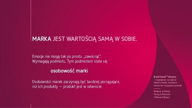 Konferencja BAV 2013: Kondycja marek w Polsce Slide 3
