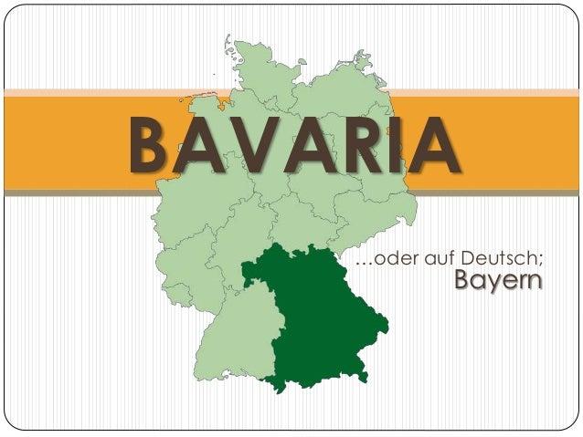 …oder auf Deutsch; Bayern BAVARIA