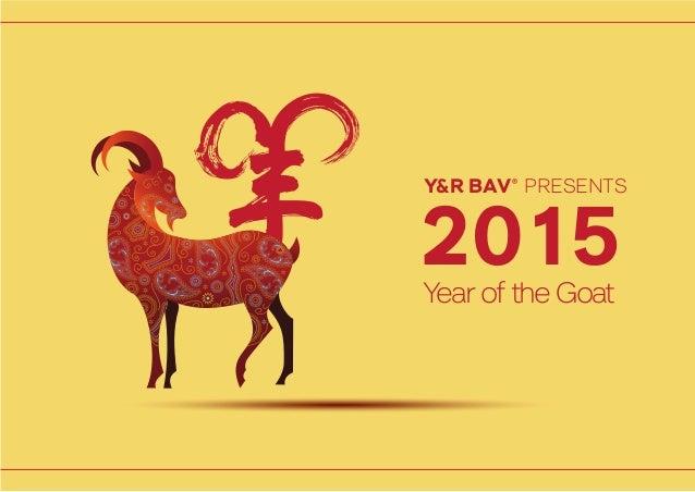 2015Year of the Goat Y&R BAV® PRESENTS