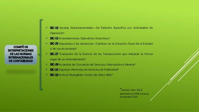COMITÉ DE INTERPRETACIONES DE LAS NORMAS INTERNACIONALES DE CONTABILIDAD  SIC-10 Ayudas Gubernamentales—Sin Relación Espe...