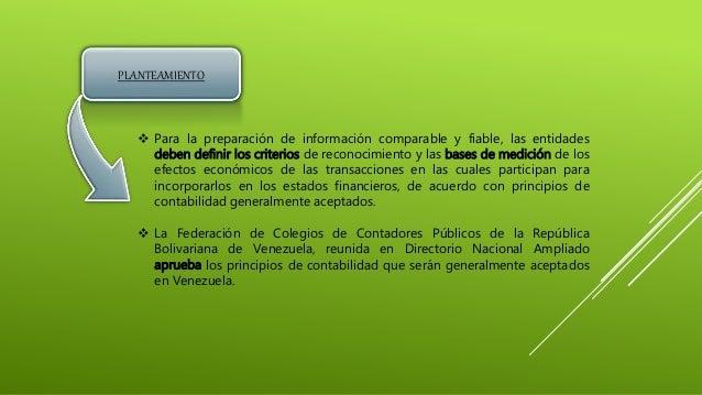 PLANTEAMIENTO  Para la preparación de información comparable y fiable, las entidades deben definir los criterios de recon...