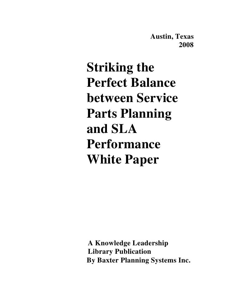 Austin, Texas                             2008   Striking the Perfect Balance between Service Parts Planning and SLA Perfo...