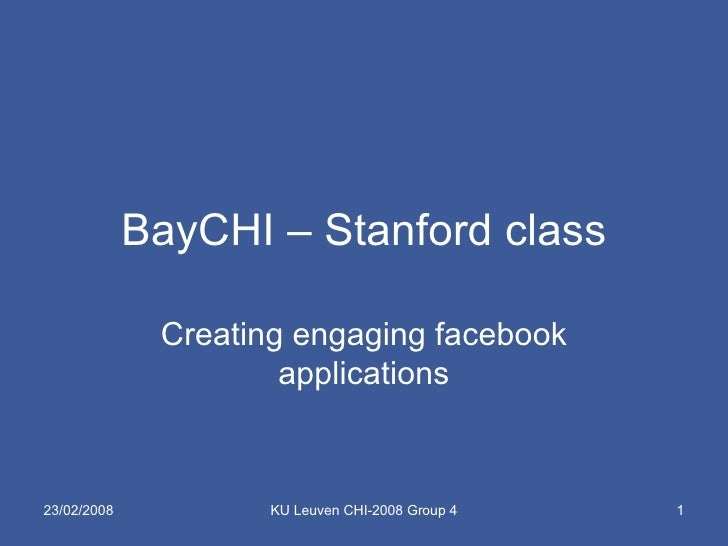 BayCHI – Stanford class Creating engaging facebook applications