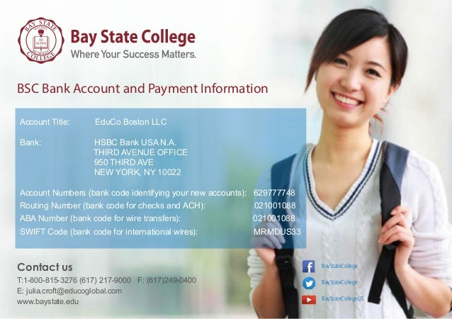 BSC Bank Account and Payment Information Account Title: EduCo Boston LLC Bank: HSBC Bank USA N.A. THIRD AVENUE OFFICE 950 ...