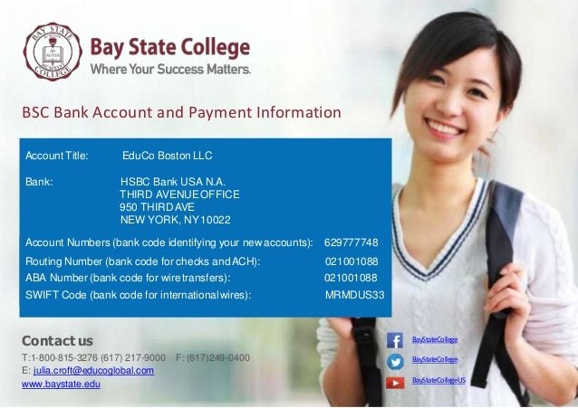 BSC Bank Account and Payment Information Account Title: EduCo Boston LLC Bank: HSBC Bank USA N.A. THIRD AVENUEOFFICE 950 T...