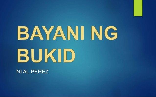 bayani ng bukid Bayani ng bukid by al perez ako'y magsasakang bayani ng bukid sandata'y araro matapang sa init hindi natatakot kahi't na sa lamig sa buong maghapon gumagawang pilit.