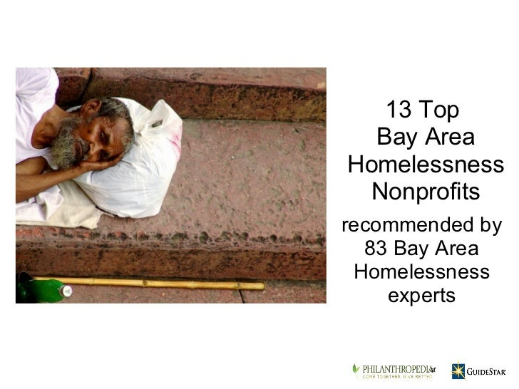 recommended by 83 Bay Area Homelessness experts 13 Top  Bay Area Homelessness Nonprofits at