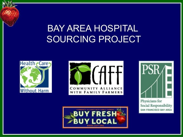 BAY AREA HOSPITALSOURCING PROJECT