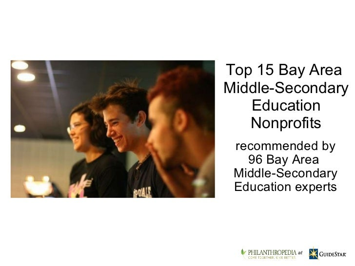 recommended by 96 Bay Area  Middle-Secondary Education experts Top 15 Bay Area  Middle-Secondary Education Nonprofits     at