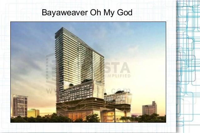 Bayaweaver Oh My God