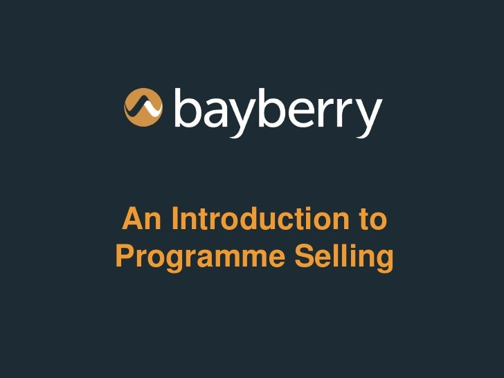 An Introduction toProgramme Selling