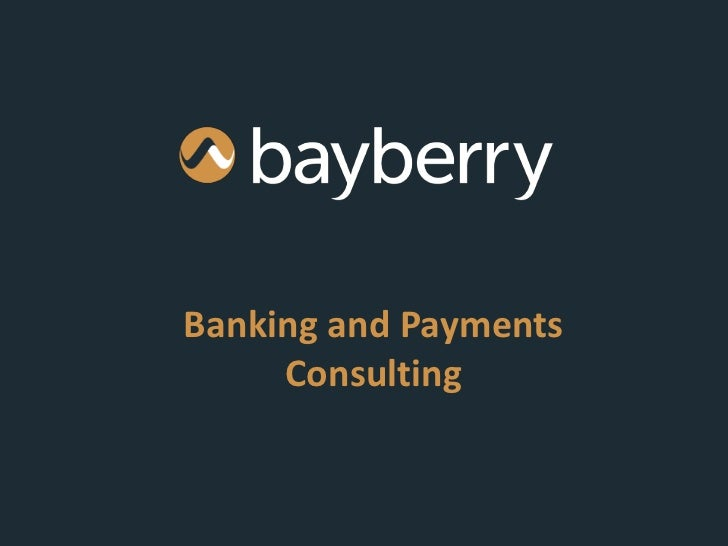 Banking and Payments     Consulting