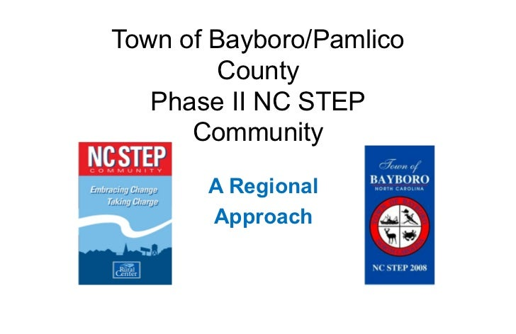 Town of Bayboro/Pamlico        County   Phase II NC STEP      Community       A Regional       Approach
