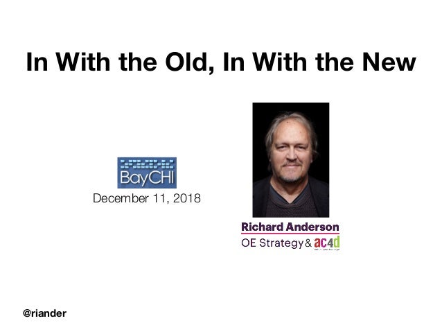@riander December 11, 2018 In With the Old, In With the New &