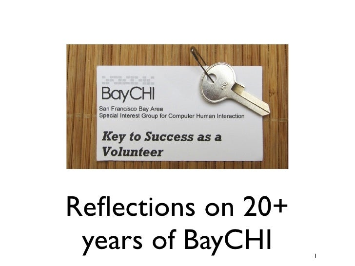 Reflections on 20+  years of BayCHI    1