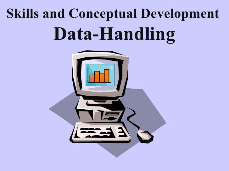 Skills and Conceptual Development   Data-Handling