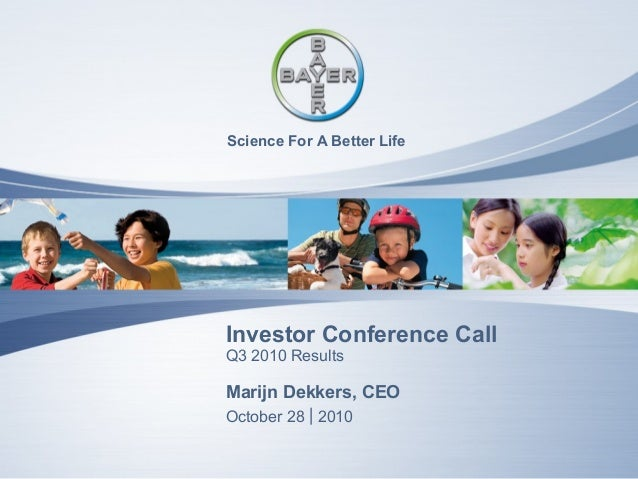 Q3 2010 Investor Conference Call • Marijn Dekk Science For A Better Life Q3 2010 Results Investor Conference Call October ...